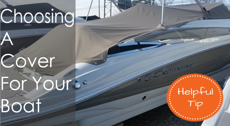 Choose a Boat Cover - Crownline Blog