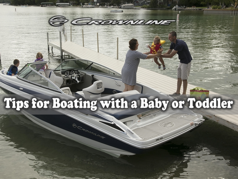 Boating With A Baby Or Toddler - Crownline