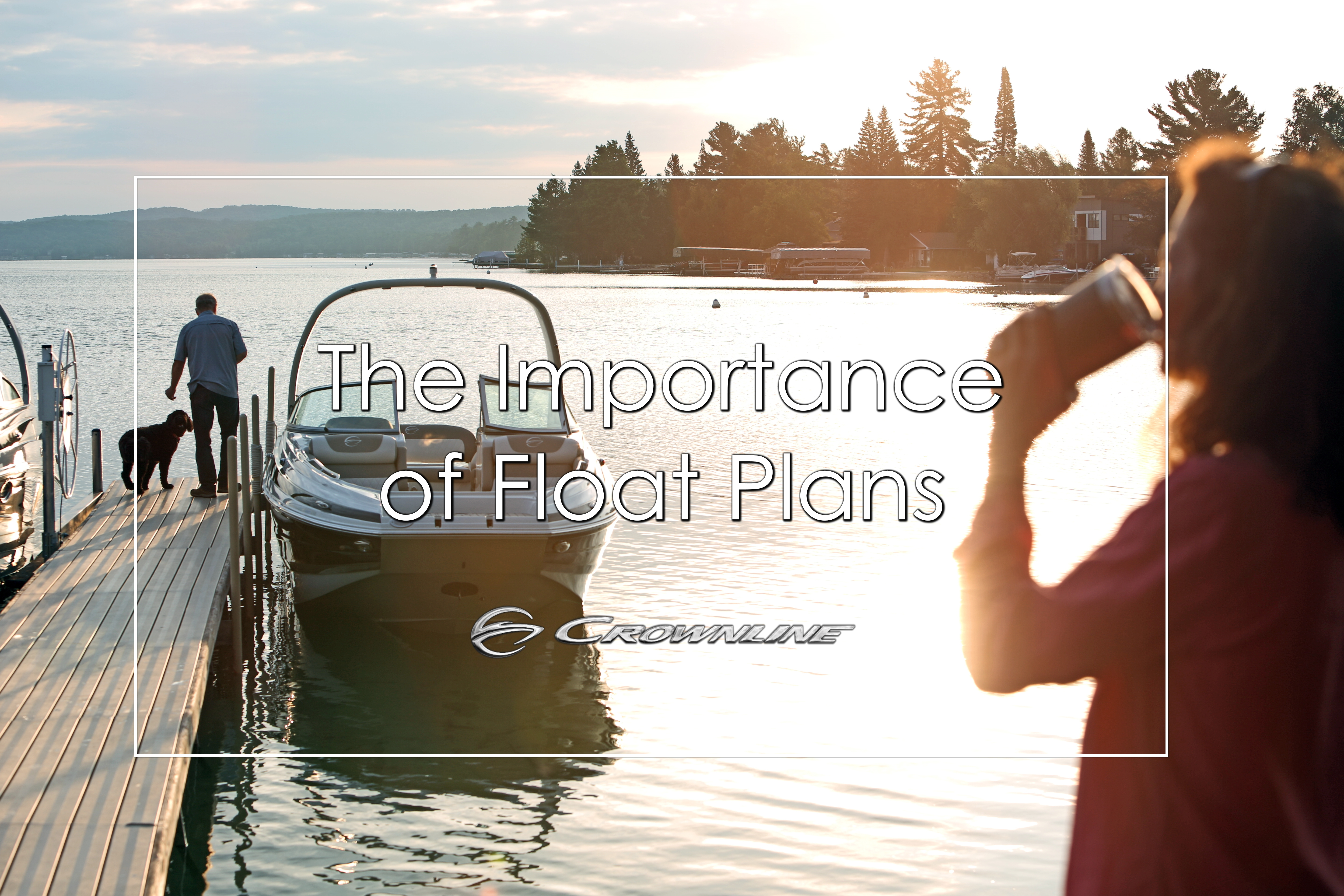 The Importance of Float Plans