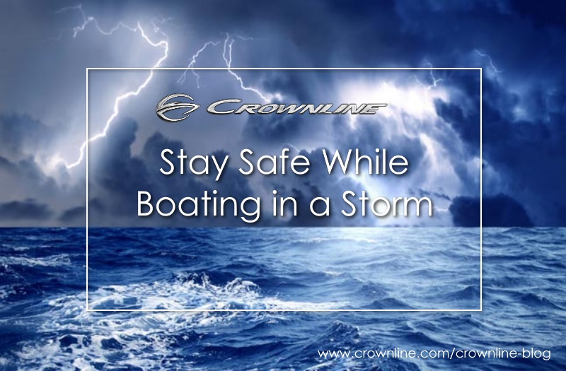Boating in a Storm Tips